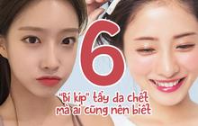 """6 """"bí kíp"""" giúp bạn tẩy da chết một cách thuần thục"""
