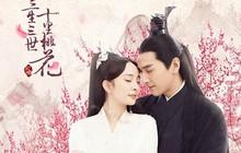 4 bộ phim ngôn tình chuyển thể bản truyền hình Hoa ngữ đánh bật cả bản điện ảnh