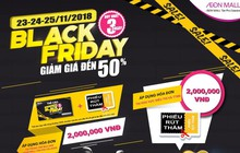 Lên kế hoạch đổ bộ Aeon Mall Tân Phú mùa Black Friday 2018
