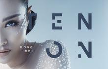 Album TEN ON TEN của Đông Nhi đã phát hành nhưng đọc tựa đề tiếng Anh xong chỉ muốn... tiền đình!