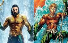 """Soi kĩ 5 chi tiết truyện tranh được đồn đoán trở thành sự thật trong phim bom tấn """"Aquaman"""""""