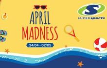 Tưng bừng với sự kiện Sale April Madness tại Supersports