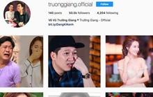 Sau Nhã Phương đến lượt Trường Giang bị kẻ xấu giả mạo tài khoản Instagram