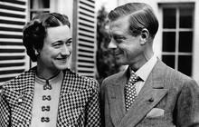 """Edward VIII - vua nước Anh một đời phong lưu lại rơi vào lưới tình si, từ bỏ cả ngai vàng để cưới người phụ nữ Mỹ đã 2 """"lần đò"""""""