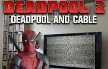 """Loạt ảnh chế lầy lội dành cho fan cuồng """"Deadpool 2"""""""