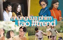 6 tựa phim Việt từng trở thành trào lưu trên mạng xã hội