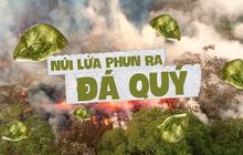 Mỹ: Núi lửa phun trào ra... đá quý