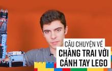 Thanh niên khuyết tật tự lắp tay giả bằng Lego có khả năng chống đẩy như tay xịn