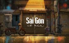 Sài Gòn có mưa: Dự án siêu dễ thương khiến bạn sẽ yêu hơn những ngày mưa rả rích