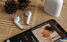 """Có điều kiện thì mua Apple AirPods, còn con nhà nghèo dùng chiếc tai nghe """"nhái bén"""" này được không?"""