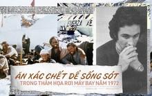 Thảm họa rơi máy bay tại Chile năm 1972: Ăn xác chết để sống sót qua 72 ngày