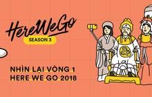 Nhìn lại vòng 1 Here We Go 2018: Lượng bài dự thi và vote đều tăng chóng mặt, top 20 bình chọn chính thức lộ diện!