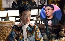 """Hết Châu Tấn, đến lượt Thái hậu trong """"Như Ý Truyện"""" bị Vu Chính chê """"già như tú bà"""""""