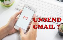 """Đây là cách unsend được cả Gmail đã gửi, không lo """"méo mặt"""" sai chính tả khi lỡ tay nhắn sếp"""