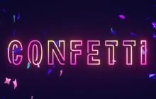 120.000 người cùng đấu đá kiếm tiền bằng Confetti trên Facebook, thực sự đó là gì mà hot đến vậy?