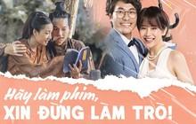 Phim nội địa muốn khán giả Việt ra rạp ủng hộ: Hãy làm phim, xin đừng làm trò!