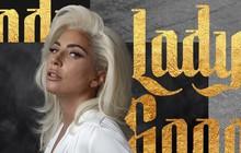 """Lady Gaga: Phượng hoàng tái sinh từ tàn tro trở thành nữ hoàng """"ba ngôi"""" của làng giải trí"""