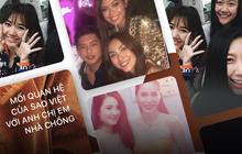 Mối quan hệ với anh chị em chồng của sao Việt: Thân thiết như ruột thịt, sẵn sàng sắm hàng hiệu làm quà tặng mỗi dịp quan trọng