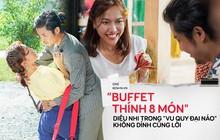 """Đầu tư """"buffet thính 8 món"""" như Diệu Nhi trong Vu Quy Đại Náo không dính cũng lời!"""