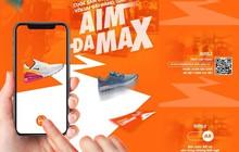"""AIM DA MAX – Đấu trường của những """"tay săn giày"""" 4.0"""