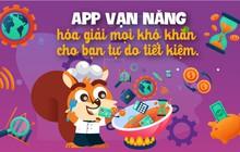 """App vạn năng """"hóa giải"""" mọi khó khăn cho bạn tự do tiết kiệm"""