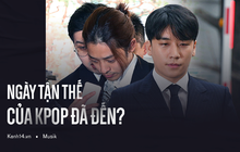 KPOP liên tiếp khủng hoảng chưa từng có vì phốt Seungri - Ngày tàn đã đến?