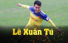Lê Xuân Tú: Chàng trai xứ Thanh dễ mến, niềm hy vọng mới trên hàng công của U23 Việt Nam