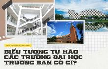Danh sách những trường Đại học đẹp, xịn nhất Việt Nam với những biểu tượng tự hào bất diệt ai cũng biết đến