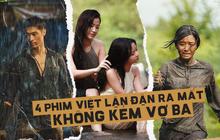 Xấu số hơn cả Vợ Ba, 4 phim Việt này vẫn chưa từng được ra mắt khán giả Việt Nam
