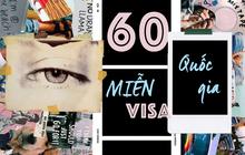 Lưu ngay danh sách 60 quốc gia miễn visa cho người Việt Nam du lịch ngắn ngày: Vi vu nước ngoài chưa bao giờ nhiều lựa chọn đến vậy!