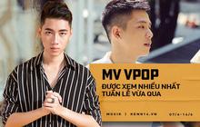 Top 10 MV Vpop được xem nhiều nhất tuần qua: vị trí đầu không có gì bất ngờ, nhưng vị trí 2 và 3 mới gây sửng sốt!