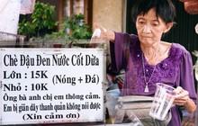 Bà cụ gầy gò với cân nặng chỉ 25kg ở Sài Gòn, 30 năm tần tảo bên gánh chè nuôi gia đình
