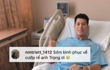"""Fan mong Đình Trọng sớm bình phục để về """"cướp rể"""" sau lễ ăn hỏi của Bùi Tiến Dũng"""