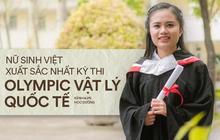 Nữ sinh Việt giành Huy chương Vàng Olympic Vật lý Quốc tế, trở thành thí sinh nữ xuất sắc nhất thế giới: Không phải cứ học là cầm sách lên đọc!