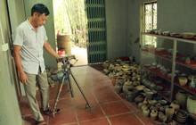 Bắc Giang: Kỳ lạ người đàn ông lưu giữ kho cổ vật hàng nghìn năm chất đống quanh nhà