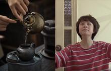 """Dương (Về nhà đi con) """"phán"""" lại chuẩn quá: Uống một chén trà hết cả thanh xuân là có thật"""
