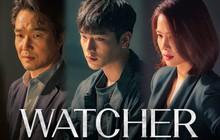Watcher: Chưa bao giờ những màn lật mặt từ người bị hại đến kẻ phản bội lại nhanh đến thế