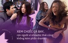 """Xem """"Chiếc Lá Bay"""" khán giả ớn lạnh nhận ra showbiz Thái chẳng khác nào một """"nồi drama"""" siêu to khổng lồ"""