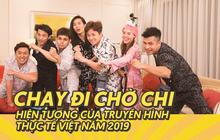 Chạy đi chờ chi - Hiện tượng của truyền hình thực tế Việt năm 2019