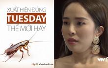 """Trùng hợp làm sao: Nhã """"Tuesday"""" bị Dương mang gián đến dằn mặt vào đúng tập phim phát sóng ngày Thứ Ba!"""