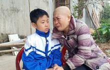 """Lời khẩn cầu của đứa trẻ mồ côi cha, mẹ mắc bệnh hiểm nghèo: """"Cháu đã mồ côi bố, nếu mẹ mà chết thì cháu biết sống với ai?"""""""