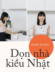 """""""Thánh nữ dọn nhà Marie Kondo"""": Ngôi sao kiếm triệu đô chỉ nhờ đem đồ đi vứt"""