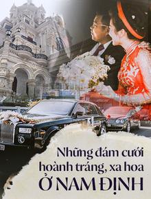 """Đám cưới tại lâu đài trăm tỷ, rước dâu bằng Roll Royces và máy bay: Nam Định xứng đáng đứng đầu về độ """"chịu chơi"""" tổ chức đám cưới"""