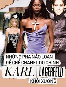Karl Lagerfeld: Những pha náo loạn chấn động nhà mốt Chanel, đến Coco có sống lại cũng phải sững sờ