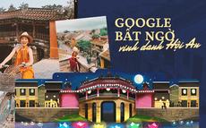 Vừa được vinh danh là thành phố tốt nhất thế giới, Hội An tiếp tục xuất hiện đầy tự hào trên trang chủ Google