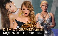 """Nhìn lại Grammy 2019 dập dìu biết bao thị phi: Ariana Grande tuyên bố """"cạch mặt"""", Taylor Swift từ chối tham dự, Nicki Minaj hứa bóc trần sự thật"""