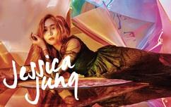 Jessica Jung sau 3 năm rời SNSD: Sức mạnh tiềm tàng của nàng công chúa đích thực