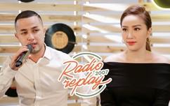 """Radio Replay 2007: Sau 10 năm, lần đầu Bảo Thy và anh trai Thế Bảo cùng tái hiện bản siêu hit """"Công chúa bong bóng"""""""