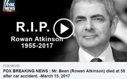"""Tin tức """"Mr. Bean"""" qua đời là trò lừa đảo, click vào sẽ gặp đủ chiêu moi tiền qua mạng"""