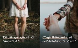 14 sự khác biệt giữa một cô gái thông minh và một cô nàng ngu ngốc khi yêu